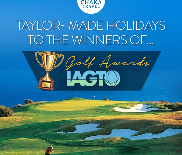 Holidays to the 20th IAGTO Golf Tourism Awards, from Chaka Travel
