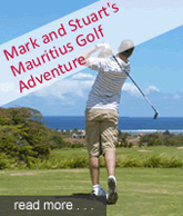 Mark & Stuart's Golf Trip Adventure to Mauritius