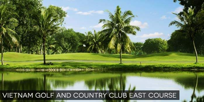 Vietnam Golf Country Club East Course