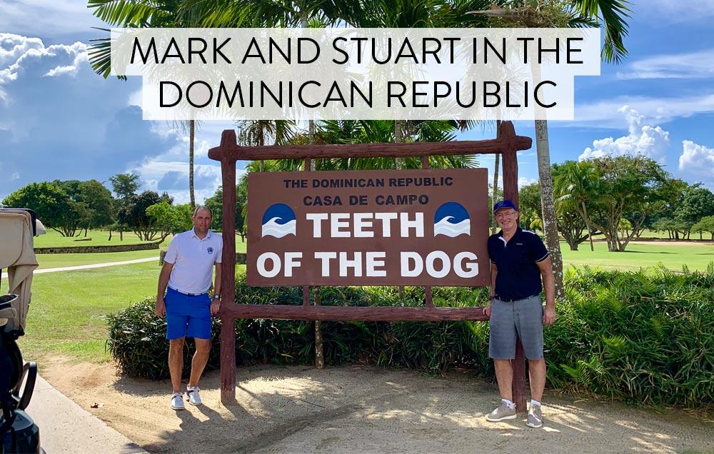 Mark & Stuart Visit Dominican Republic